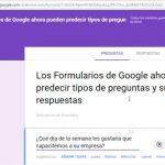 Los Formularios de Google ahora pueden predecir tipos de preguntas y sugerir respuestas