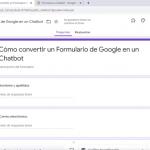 Cómo convertir un Formulario de Google en un Chatbot
